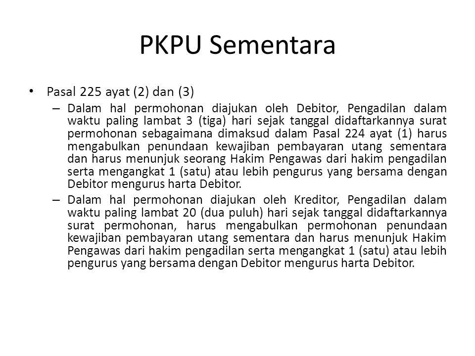 PKPU Sementara Pasal 225 ayat (2) dan (3)
