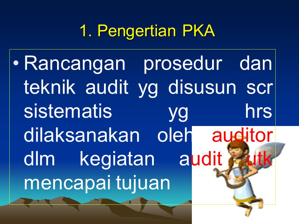 1. Pengertian PKA