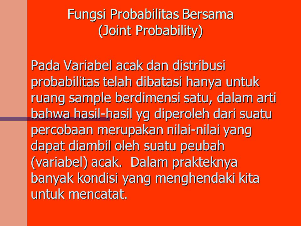 Fungsi Probabilitas Bersama (Joint Probability)
