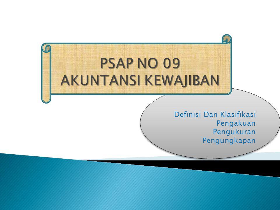 PSAP NO 09 AKUNTANSI KEWAJIBAN