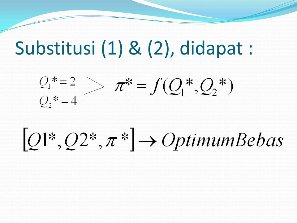 Substitusi (1) & (2), didapat :