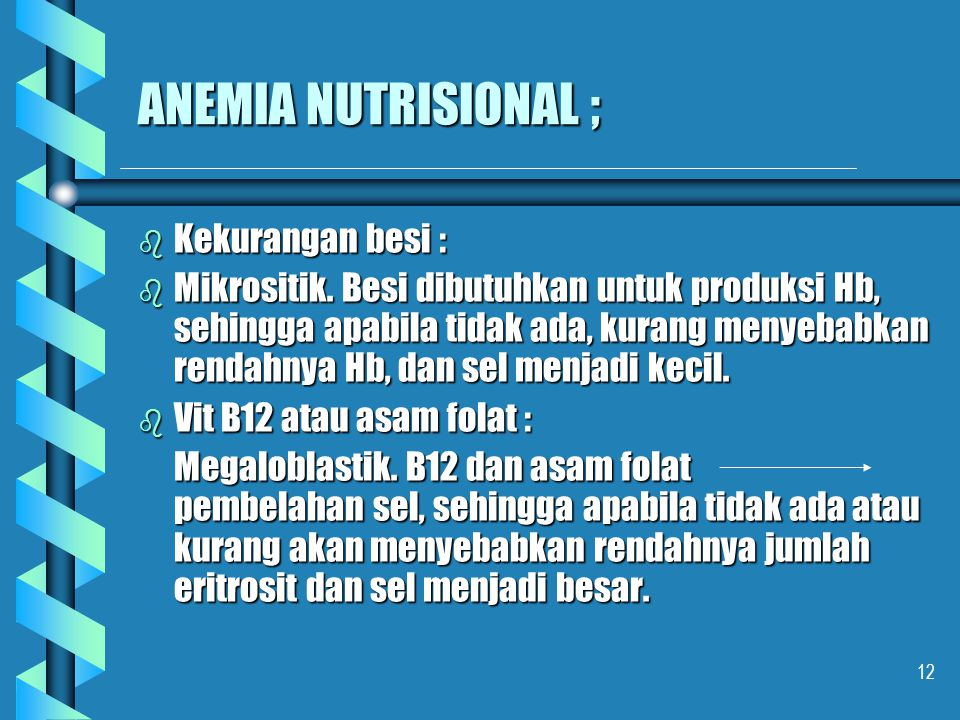 ANEMIA NUTRISIONAL ; Kekurangan besi :