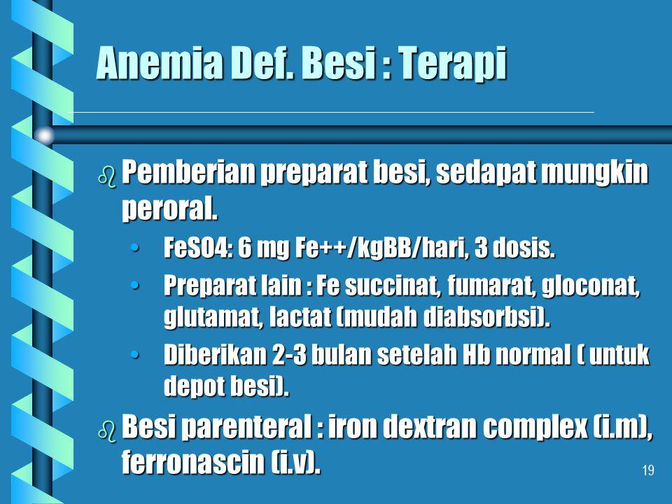 Anemia Def. Besi : Terapi
