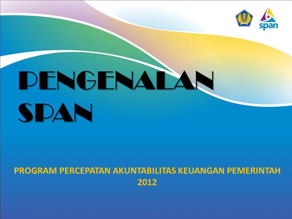 PROGRAM PERCEPATAN AKUNTABILITAS KEUANGAN PEMERINTAH 2012