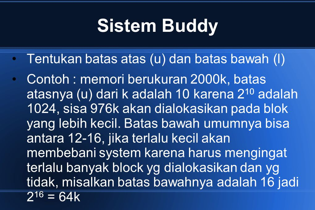 Sistem Buddy Tentukan batas atas (u) dan batas bawah (l)
