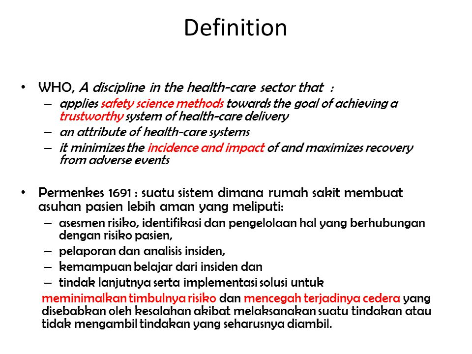 Definition WHO, A discipline in the health-care sector that :