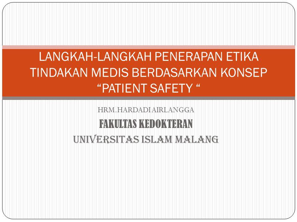 HRM.HARDADI AIRLANGGA FAKULTAS KEDOKTERAN UNIVERSITAS ISLAM MALANG