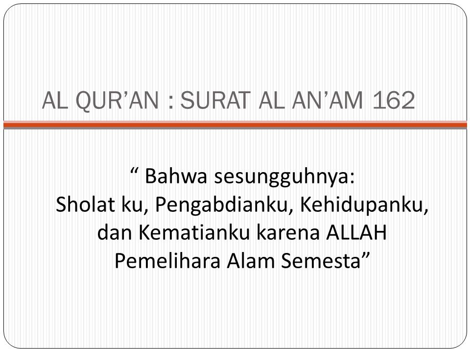 AL QUR'AN : SURAT AL AN'AM 162