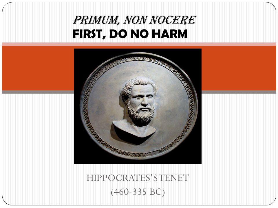 HIPPOCRATES'S TENET (460-335 BC)