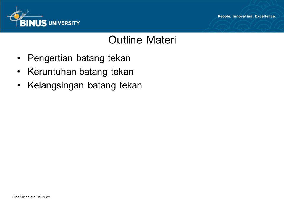 Outline Materi Pengertian batang tekan Keruntuhan batang tekan