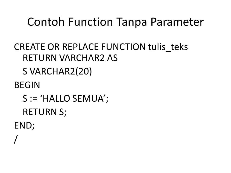 Contoh Function Tanpa Parameter