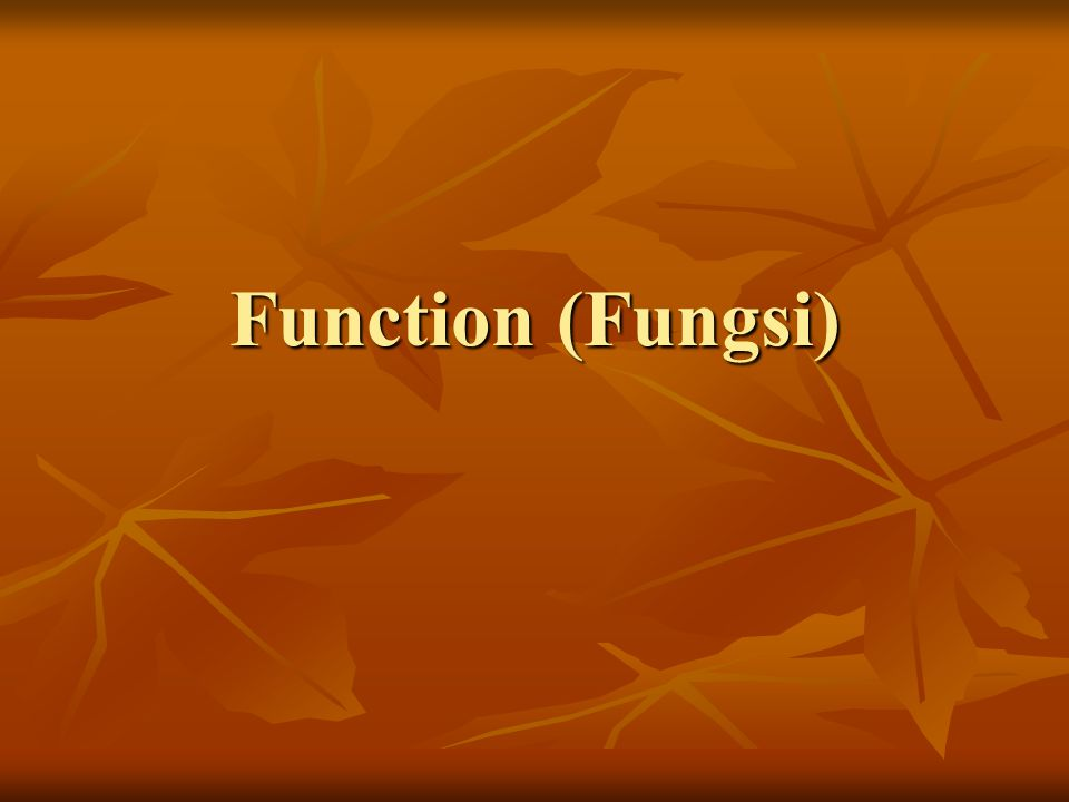 Function (Fungsi)
