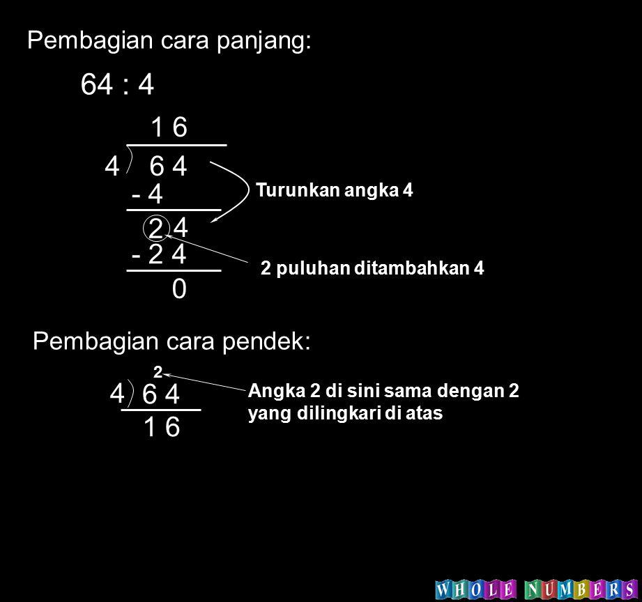 64 : 4 4 6 4 1 6 - 4 2 - 2 4 6 4 1 6 Pembagian cara panjang: