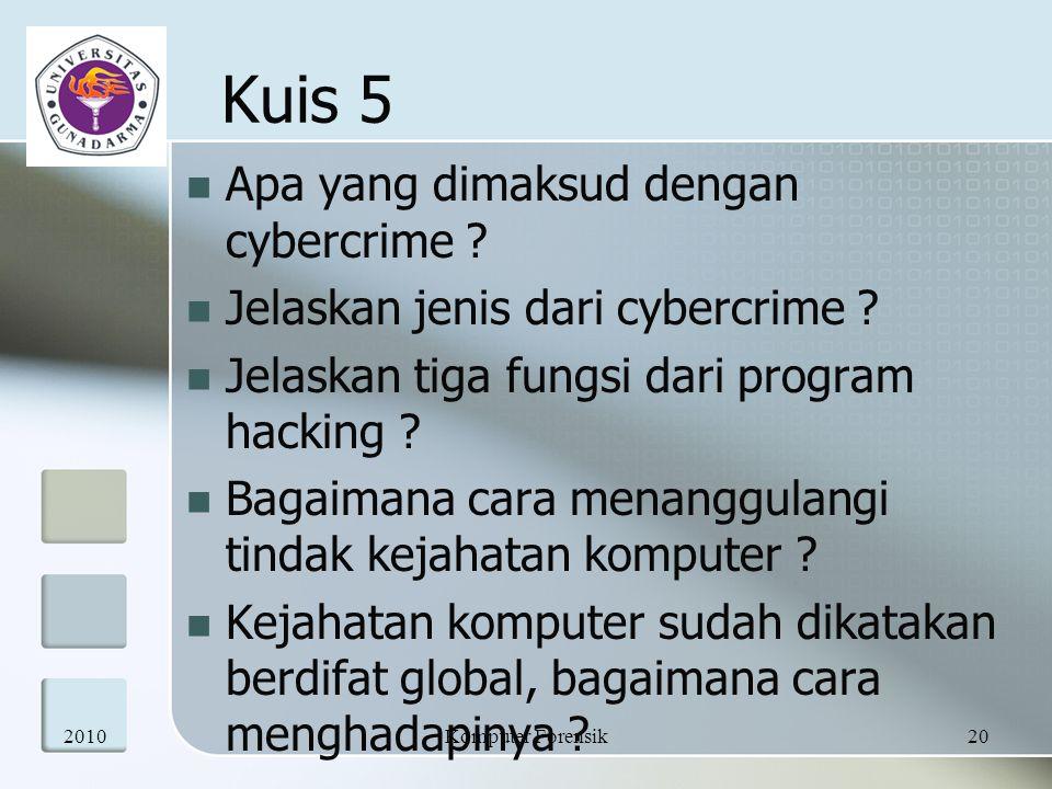 Kuis 5 Apa yang dimaksud dengan cybercrime