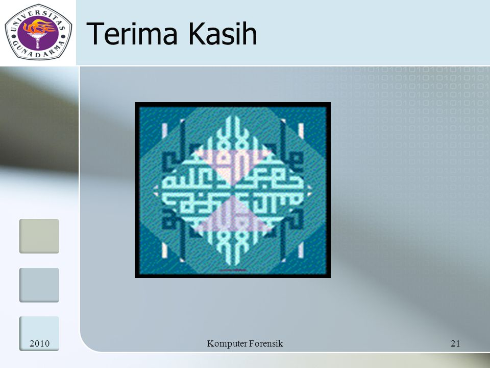 Terima Kasih 2010 Komputer Forensik
