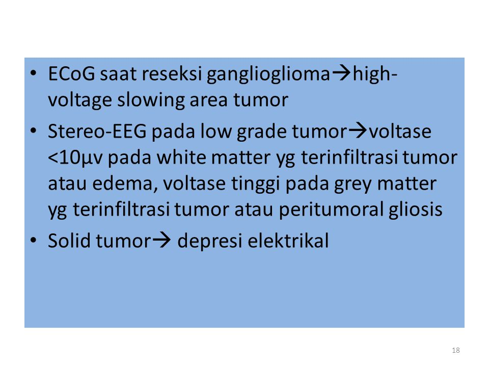 ECoG saat reseksi gangliogliomahigh-voltage slowing area tumor
