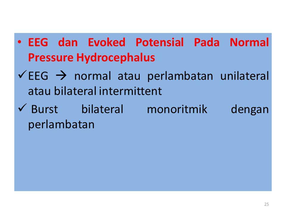 EEG dan Evoked Potensial Pada Normal Pressure Hydrocephalus