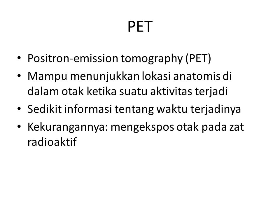 PET Positron-emission tomography (PET)