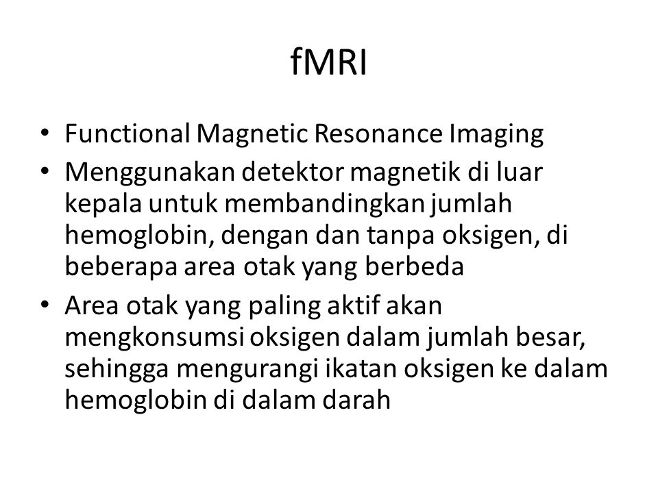 fMRI Functional Magnetic Resonance Imaging
