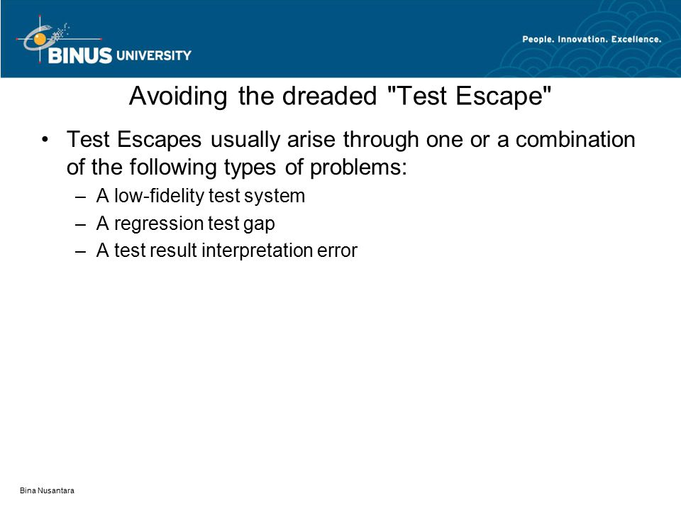 Avoiding the dreaded Test Escape