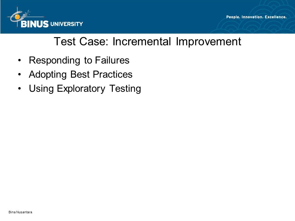 Test Case: Incremental Improvement
