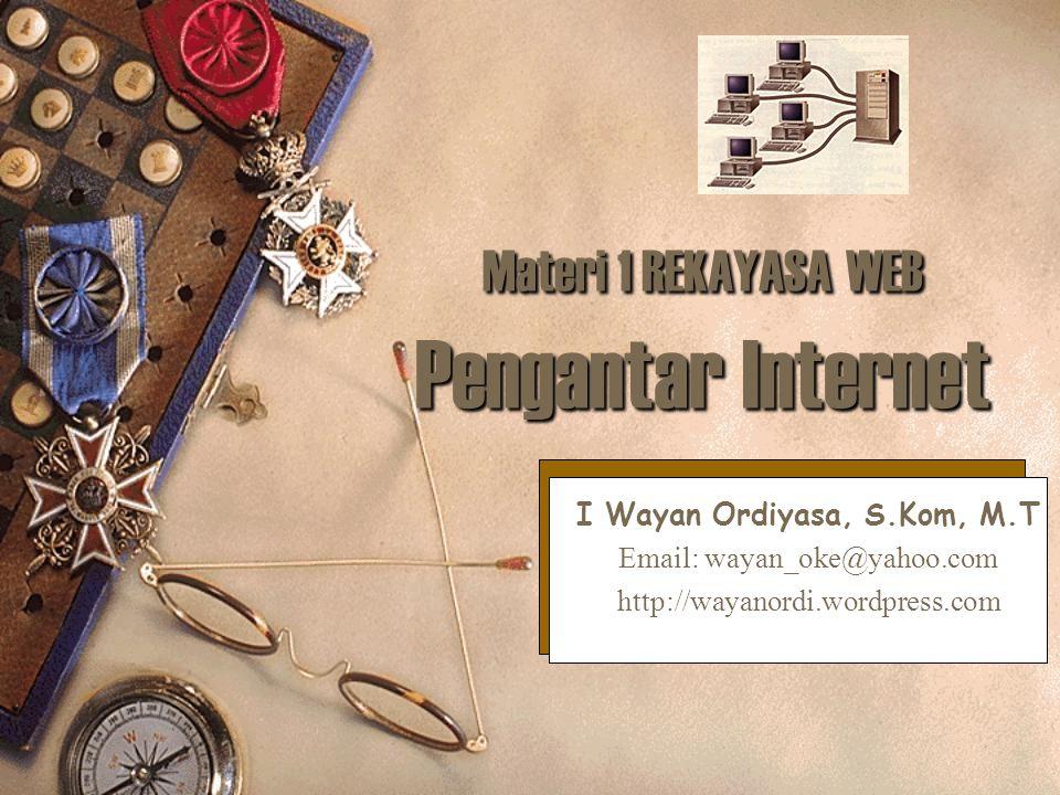 Materi 1 REKAYASA WEB Pengantar Internet