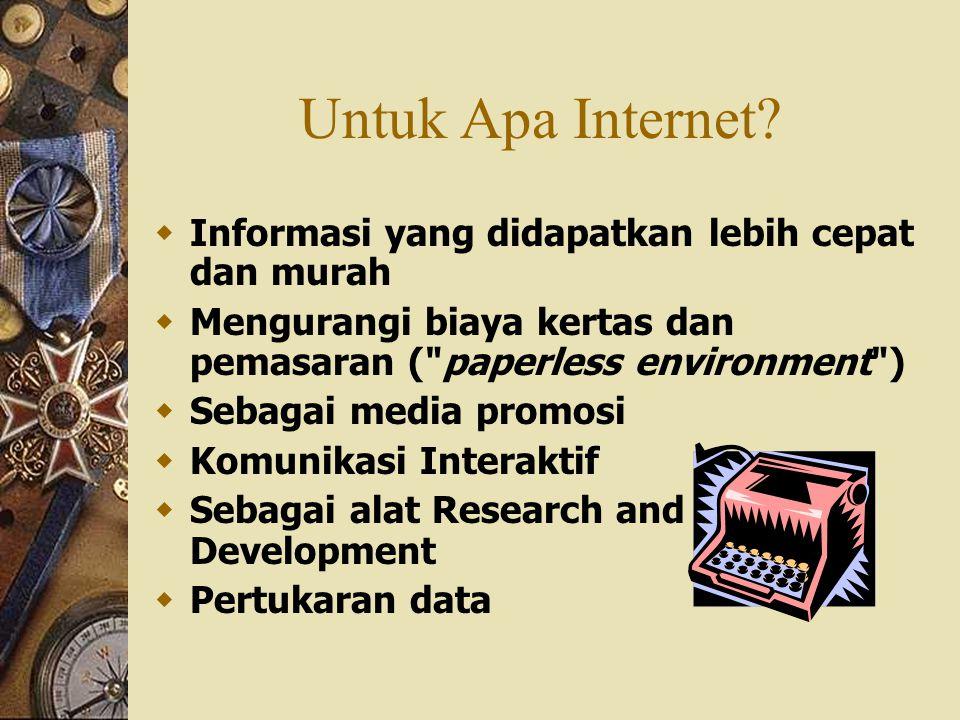 Untuk Apa Internet Informasi yang didapatkan lebih cepat dan murah
