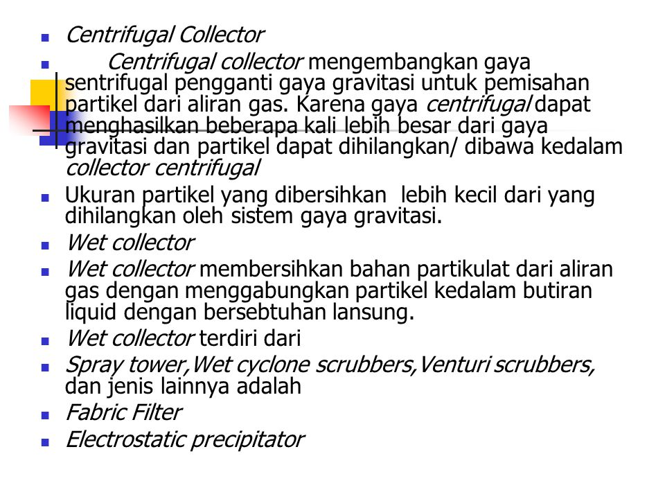 Centrifugal Collector