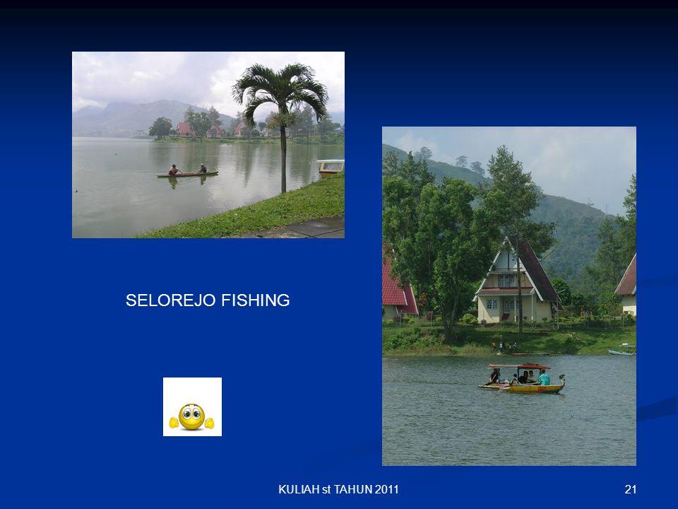 SELOREJO FISHING KULIAH st TAHUN 2011