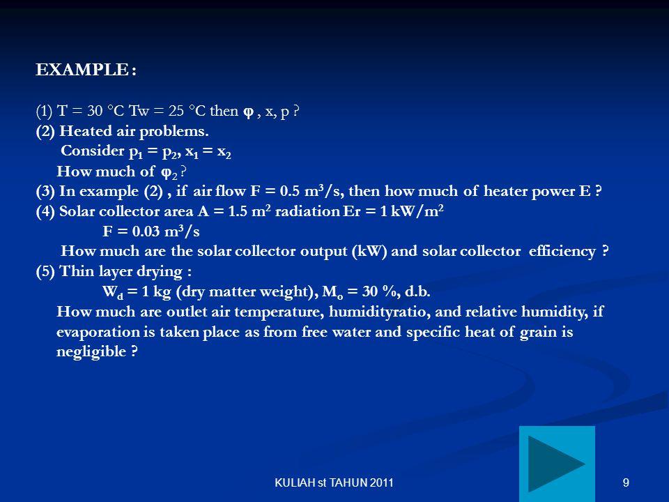 EXAMPLE : (1) T = 30 C Tw = 25 C then  , x, p