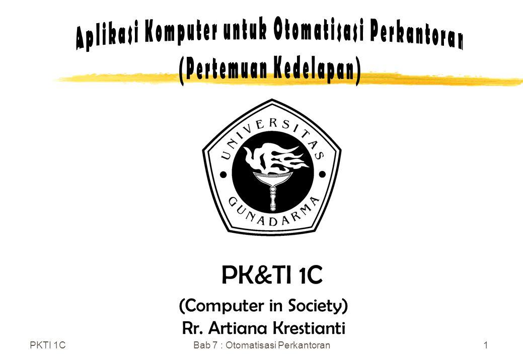 Aplikasi Komputer untuk Otomatisasi Perkantoran (Pertemuan Kedelapan)