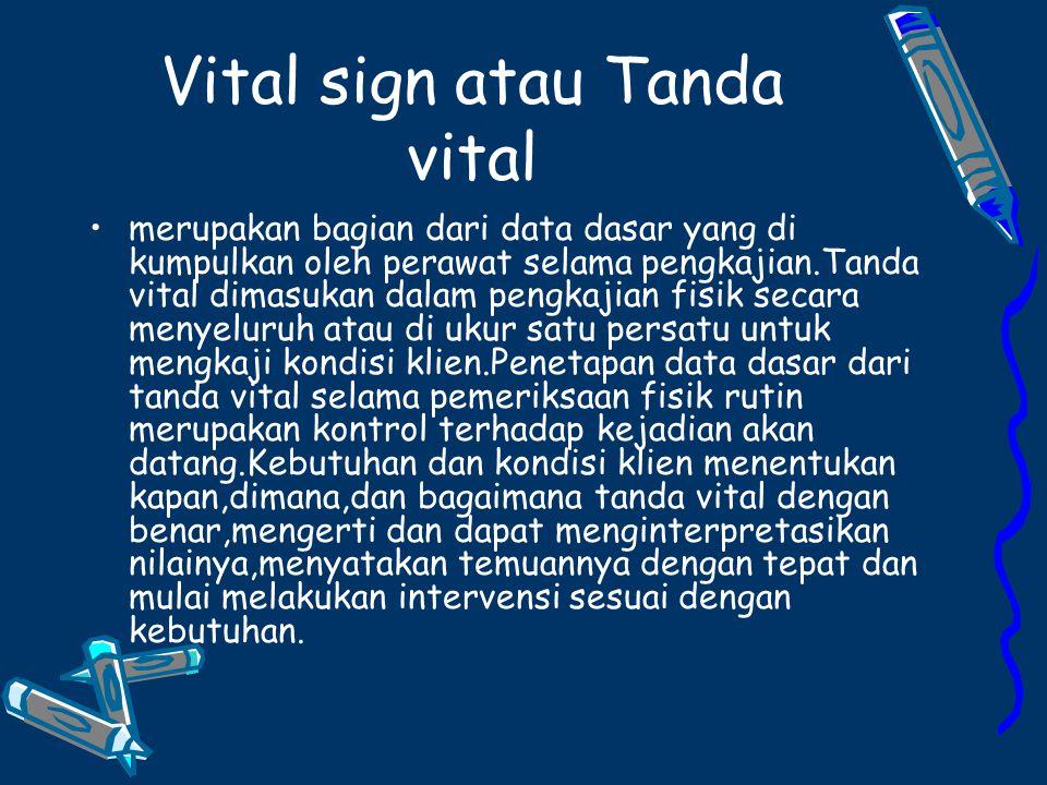 Vital sign atau Tanda vital