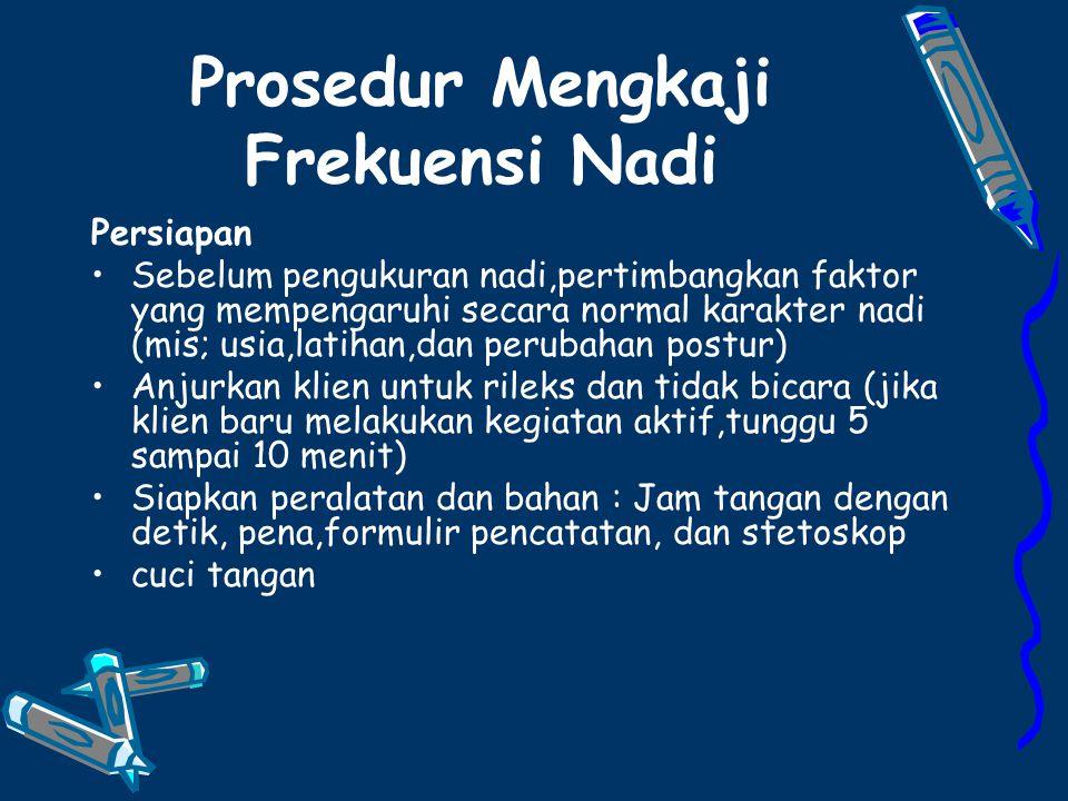 Prosedur Mengkaji Frekuensi Nadi