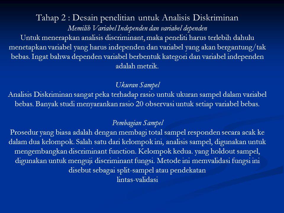 Tahap 2 : Desain penelitian untuk Analisis Diskriminan