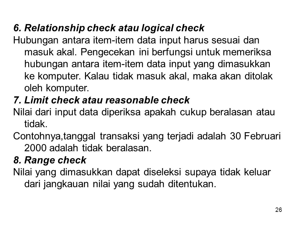 6. Relationship check atau logical check