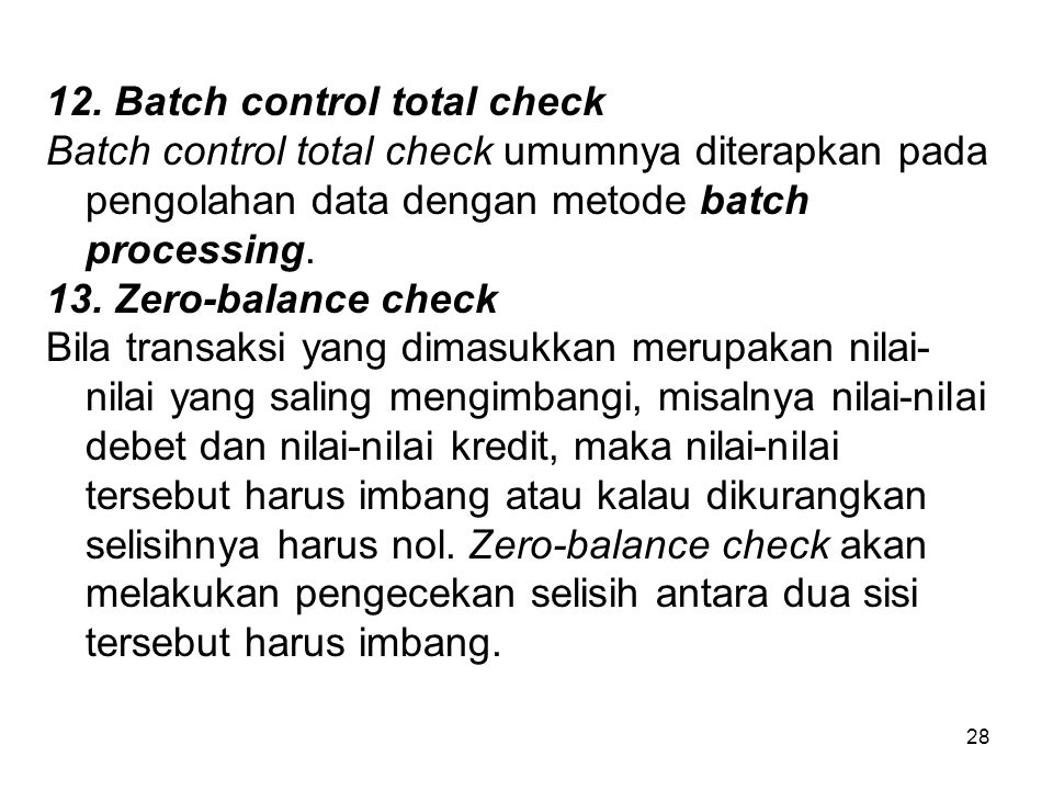 12. Batch control total check