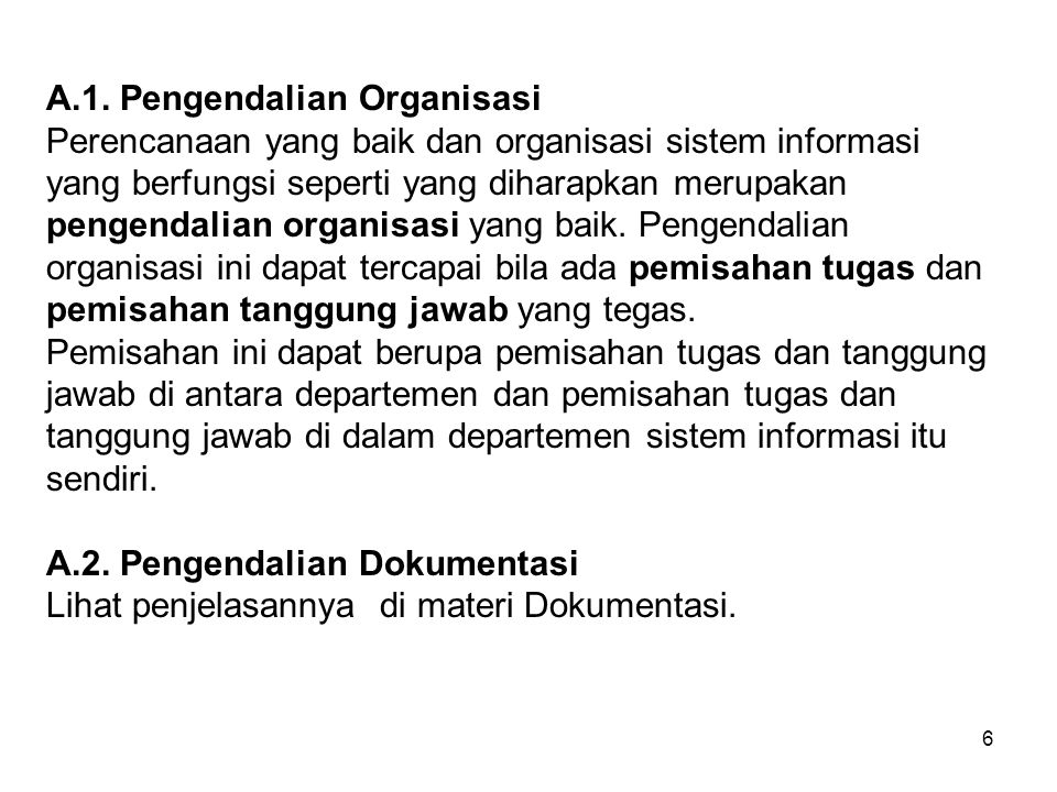 A.1. Pengendalian Organisasi