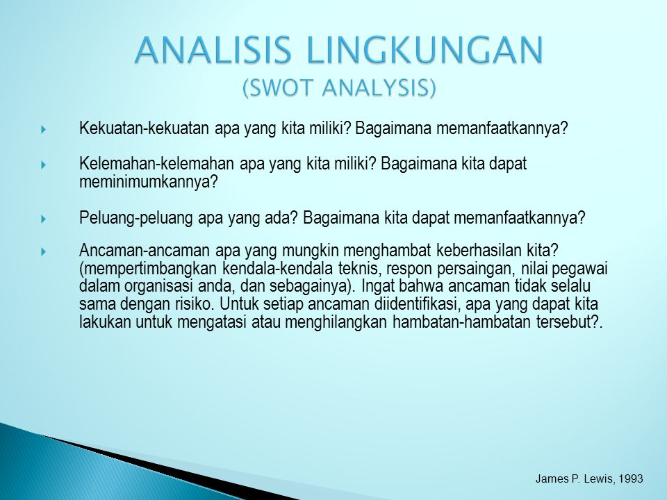 ANALISIS LINGKUNGAN (SWOT ANALYSIS)