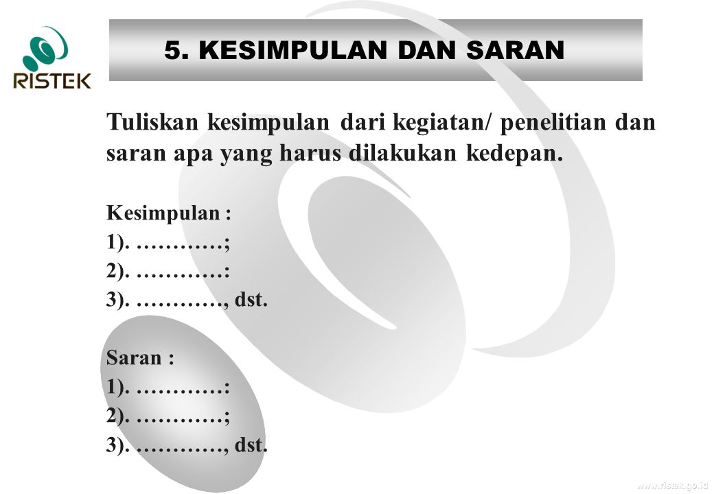 5. KESIMPULAN DAN SARAN Tuliskan kesimpulan dari kegiatan/ penelitian dan saran apa yang harus dilakukan kedepan.