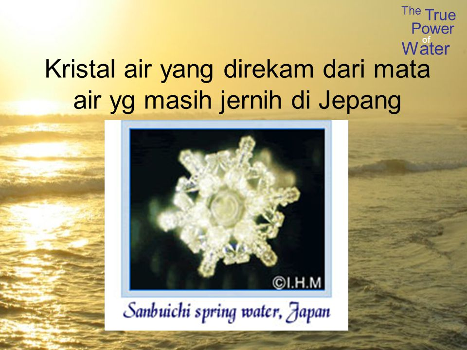 Kristal air yang direkam dari mata air yg masih jernih di Jepang