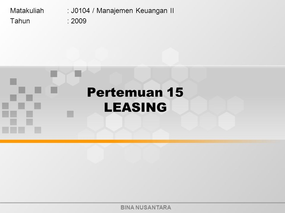Matakuliah : J0104 / Manajemen Keuangan II Tahun : 2009