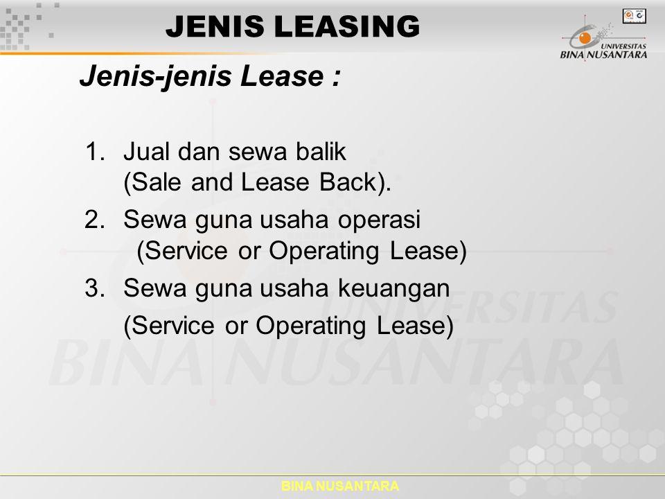 JENIS LEASING Jenis-jenis Lease :