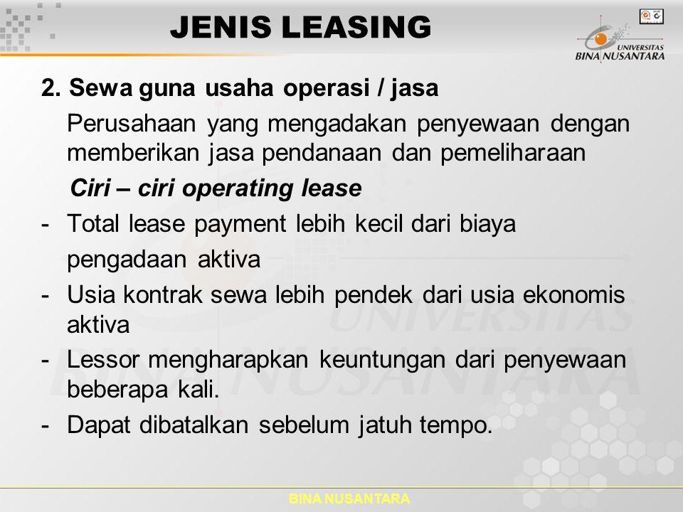 JENIS LEASING 2. Sewa guna usaha operasi / jasa