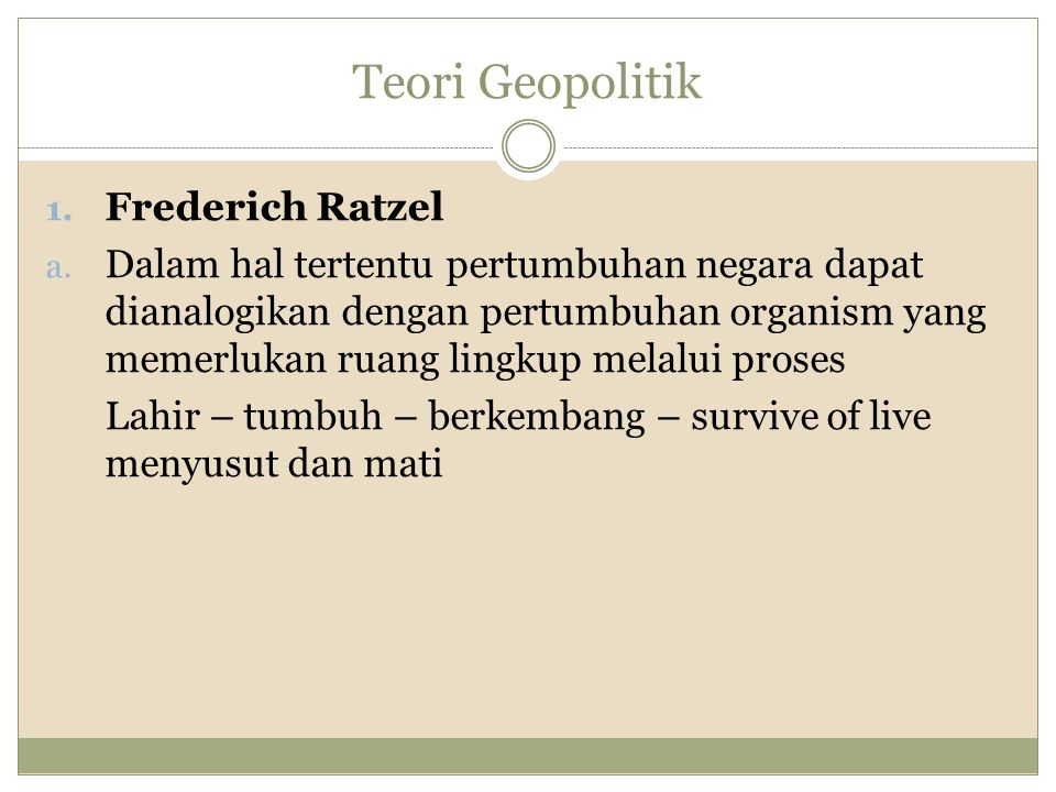 Teori Geopolitik Frederich Ratzel