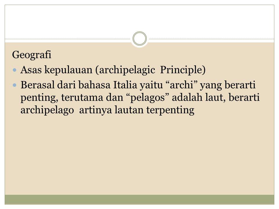 Geografi Asas kepulauan (archipelagic Principle)