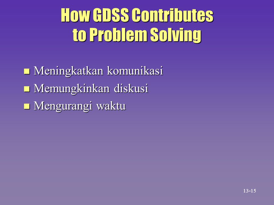 How GDSS Contributes to Problem Solving