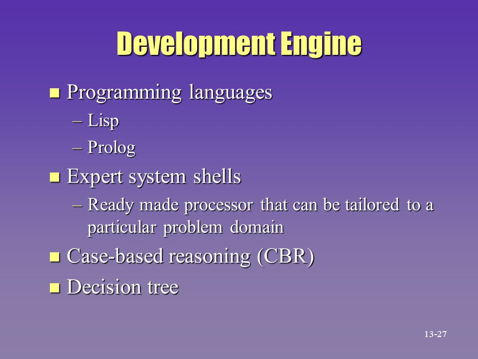 Development Engine Programming languages Expert system shells