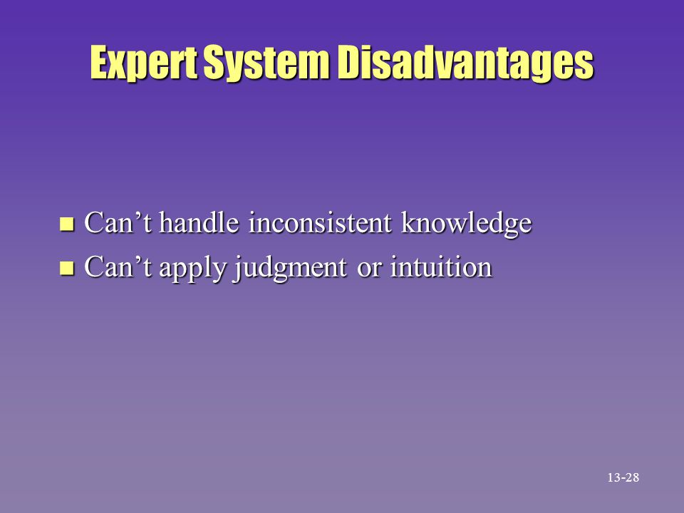 Expert System Disadvantages
