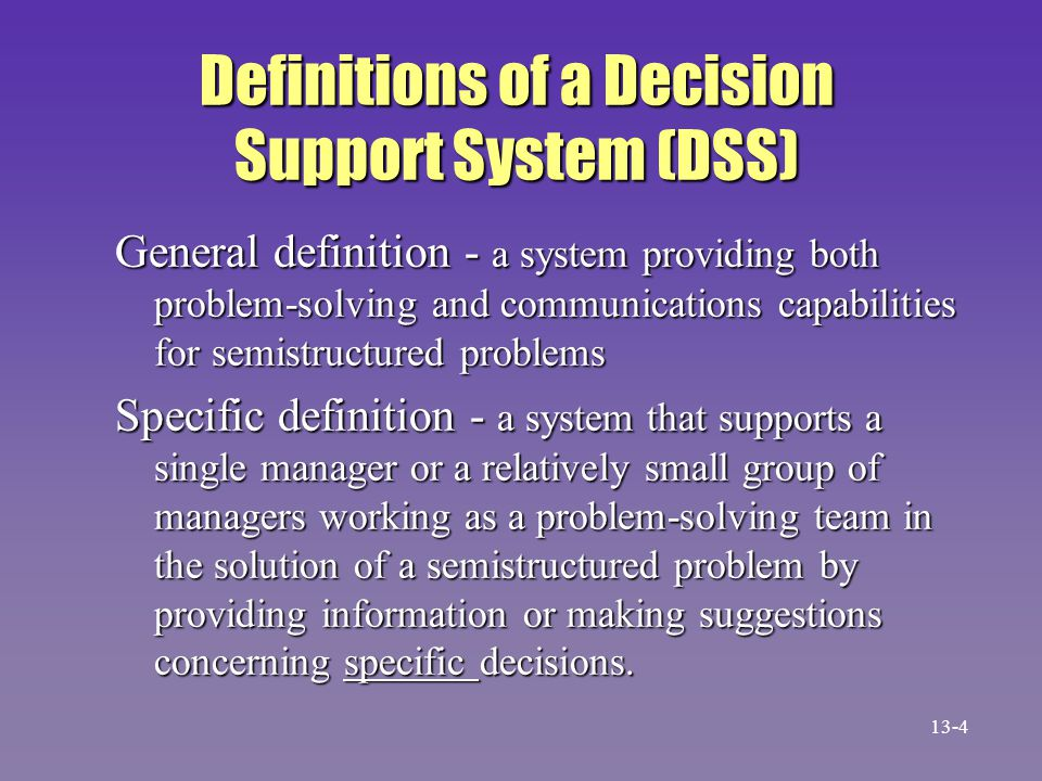 Definitions of a Decision Support System (DSS)
