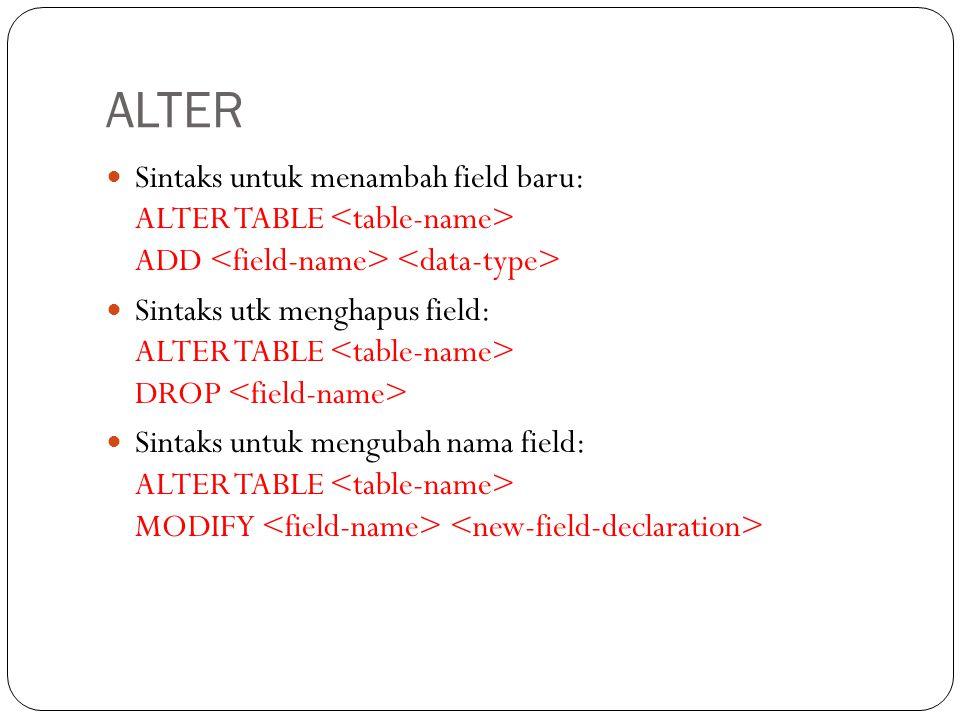 ALTER Sintaks untuk menambah field baru: